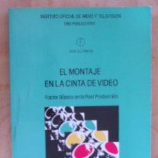 Libros de segunda mano: EL MONTAJE EN LA CINTA DE VIDEO. STEVEN E. BROWNE. Lote 42355646