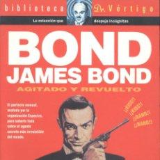 Libros de segunda mano: CARLES PRATS. BOND, JAMES BOND. AGITADO Y REVUELTO. BARCELONA, 1998. CINE.. Lote 42627425