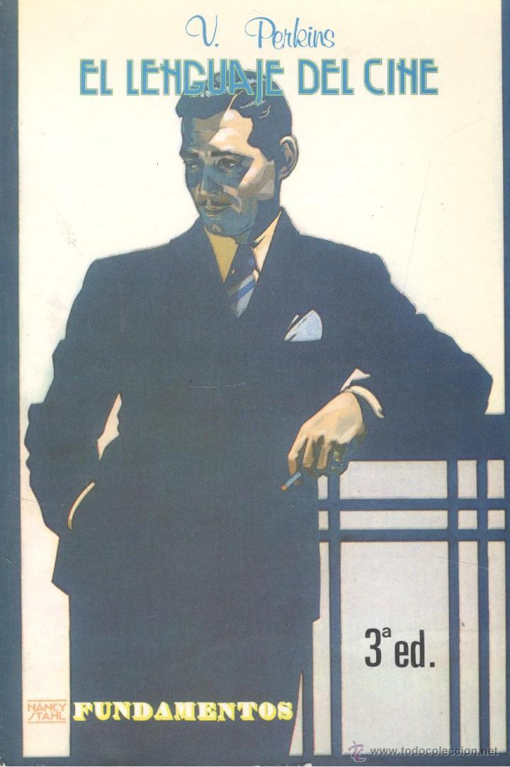 V. F. PERKINS. EL LENGUAJE DEL CINE. MADRID, 1990. (Libros de Segunda Mano - Bellas artes, ocio y coleccionismo - Cine)