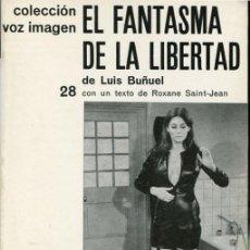 Libros de segunda mano: BUÑUEL: EL FANTASMA DE LA LIBERTAD. Lote 42639908
