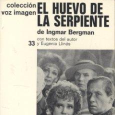 Libros de segunda mano: INGMAR BERGMAN. EL HUEVO DE LA SERPIENTE. BARCELONA, 1976. CINE. Lote 42628585