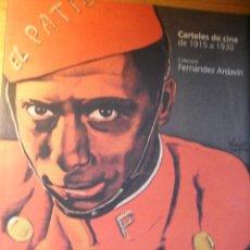Libros de segunda mano: CARTELES DE CINE DE 1915 A 1930 – COLECCIÓN FERNÁNDEZ ARDAVÍN. Lote 120456482