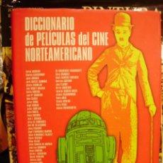 Libros de segunda mano: DICCIONARIO DE PELÍCULAS DEL CINE NORTEAMERICANO. ANTOLOGÍA CRÍTICA (MADRID, 2002). Lote 42716270