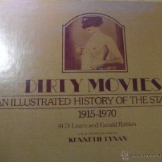 Libros de segunda mano: DIRTY MOVIES - AN ILLUSTRATED HISTORY OF THE STAG FILM 1915-1970. Lote 42877736