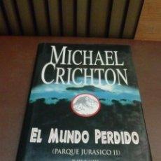 Libros de segunda mano: LIBRO EL MUNDO PERDIDO - PARQUE JURASICO 2 DE MICHAEL CRICHTON. Lote 42962464