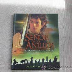 Libros de segunda mano: EL SEÑOR DE LOS ANILLOS GUIA OFICIAL DE LA PELÍCULA. Lote 43023800