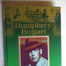 Libros de segunda mano: HUNPHREY BOGART.PERSONAJES DEL SIGLO XX. Lote 43265365