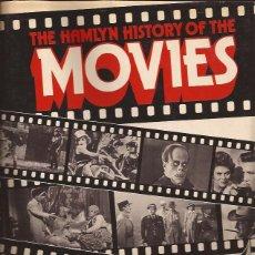 Libros de segunda mano: LIBRO DE CINE-HAMLYN HISTORY OF THE MOVIES-HAMLYN BOOKS 1975-FOTOGRAFIAS ILUSTRADO. Lote 43640677