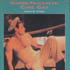 Libros de segunda mano: SUSANA M. VILLALBA. GRANDES PELÍCULAS DEL CINE GAY. MADRID, 1966. CINE. Lote 43660633