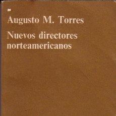 Libros de segunda mano: NUEVOS DIRECTORES NORTEAMERICANOS. M TORRES AUGUSTO. Lote 44028521
