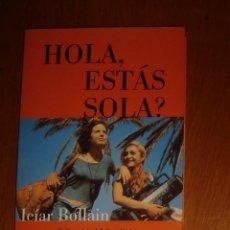 Libros de segunda mano: HOLA, ¿ESTÁS SOLA? GUIÓN ORIGINAL DE LA PELÍCULA. ICÍAR BOLLAIN. PLANETA, 1997. Lote 44143547