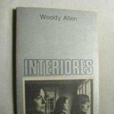 Libros de segunda mano: INTERIORES. ALLEN, WOODY. 1981. Lote 44493130