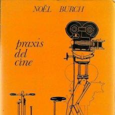 Libros de segunda mano: 0015960 PRAXIS DEL CINE / NOËL BURCH. Lote 44638920