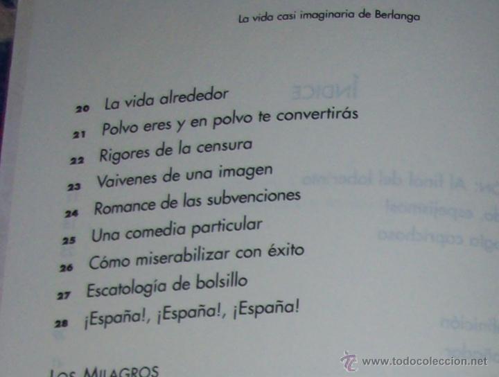 Libros de segunda mano: LA VIDA CASI IMAGINARIA DE BERLANGA.JOAN ÁLVAREZ.EDITORIAL PRENSA IBÉRICA.1ª EDICIÓN 1996.VER FOTOS. - Foto 7 - 44723954