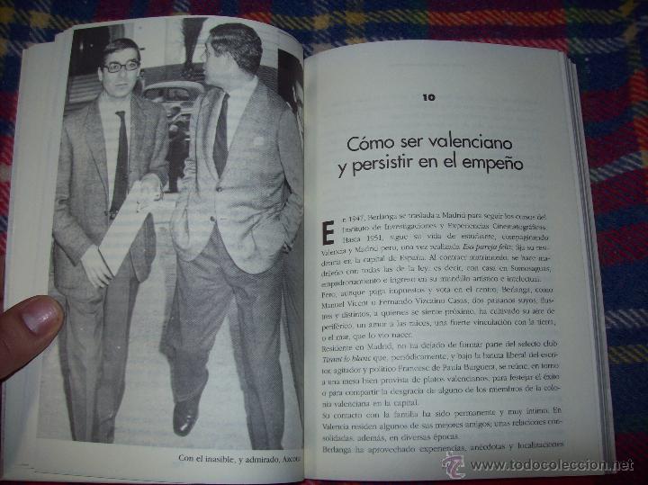Libros de segunda mano: LA VIDA CASI IMAGINARIA DE BERLANGA.JOAN ÁLVAREZ.EDITORIAL PRENSA IBÉRICA.1ª EDICIÓN 1996.VER FOTOS. - Foto 15 - 44723954