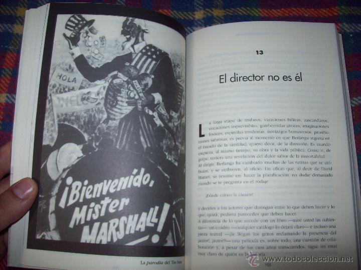 Libros de segunda mano: LA VIDA CASI IMAGINARIA DE BERLANGA.JOAN ÁLVAREZ.EDITORIAL PRENSA IBÉRICA.1ª EDICIÓN 1996.VER FOTOS. - Foto 18 - 44723954
