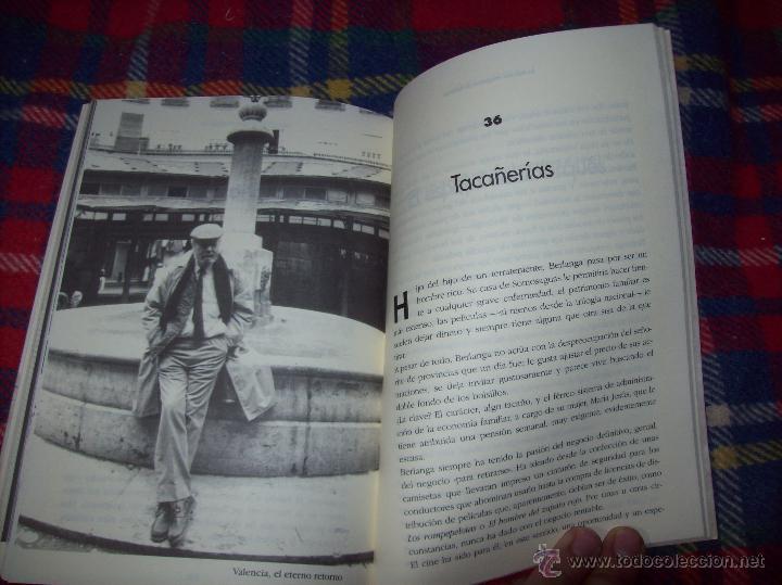 Libros de segunda mano: LA VIDA CASI IMAGINARIA DE BERLANGA.JOAN ÁLVAREZ.EDITORIAL PRENSA IBÉRICA.1ª EDICIÓN 1996.VER FOTOS. - Foto 30 - 44723954