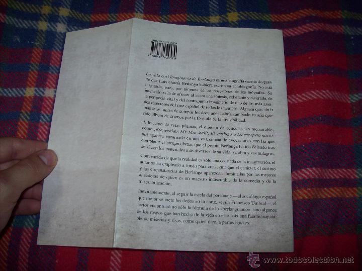 Libros de segunda mano: LA VIDA CASI IMAGINARIA DE BERLANGA.JOAN ÁLVAREZ.EDITORIAL PRENSA IBÉRICA.1ª EDICIÓN 1996.VER FOTOS. - Foto 32 - 44723954