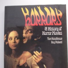 Libros de segunda mano: HORRORS: A HISTORY OF HORROR MOVIES (TAPA DURA)-OPTIMUM BOOKS-TOM HUTCHINSON & ROY PICCKARD. Lote 44968810