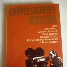 Libros de segunda mano: CONVERSACIONES SECRETAS CON SAL MINEO, LUCHINO VISCONTI, CECIL BEATON, GEORGE CUKOR... ULTRAMAR,. Lote 105337422