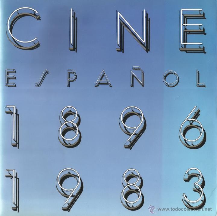 VV.AA. EL CINE ESPAÑOL: 1896 - 1983. RM66369. (Libros de Segunda Mano - Bellas artes, ocio y coleccionismo - Cine)