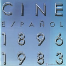 Libros de segunda mano: VV.AA. EL CINE ESPAÑOL: 1896 - 1983. RM66369. . Lote 45153036