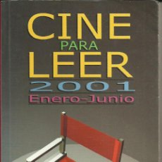 Libros de segunda mano: CINE PARA LEER ENERO JUNIO 2001. Lote 45175001