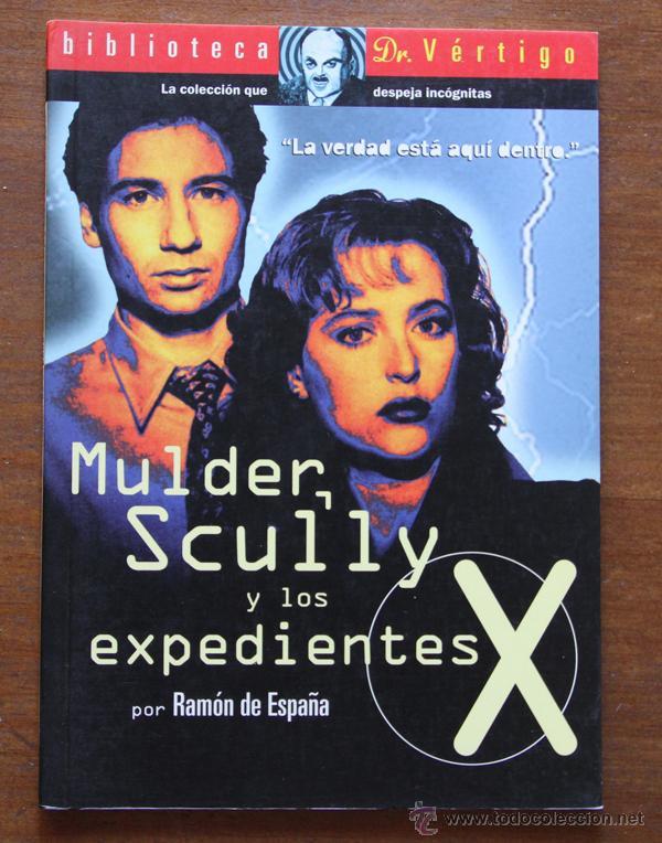 MULDER, SCULLY Y LOS EXPEDIENTES X. (Libros de Segunda Mano - Bellas artes, ocio y coleccionismo - Cine)