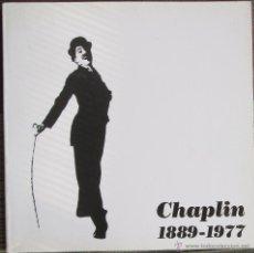Libros de segunda mano: CHAPLIN 1889-1977. - ALBERTO SÁNCHEZ MILLÁN - IBERCAJA 1990. Lote 45986535