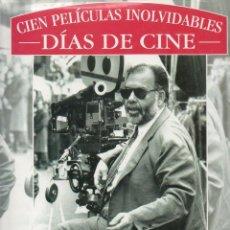 Libros de segunda mano: CIEN PELÍCULAS INOLVIDABLES- DÍAS DE CINE- EDMOND ORTS. EDICIONES B 1ª EDICIÓN, 1988. FICHAS, FOTOS.. Lote 46058819