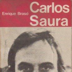 Libros de segunda mano: CARLOS SAURA. ENRIQUE BRASÓ. TALLER DE EDICIONES J B, 1ª EDICIÓN, 1974. Lote 46127711