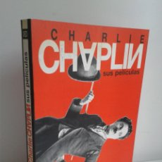 Libros de segunda mano: CHARLIE CHAPLIN, SUS PELÍCULAS. JAVIER LUENGOS. AÑO 1994. ED. FUNDACIÓN DEL CULTURA DEL AYUNTAMIEN. Lote 46165610