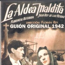 Libros de segunda mano: LA ALDEA MALDITA (GUION ORIGINAL 1942) - ASOCIACIÓN DE AMIGOS DEL CINE FLORIAN REY - 2003. Lote 178942748