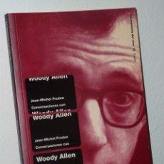 Libros de segunda mano: CONVERSACIONES CON WOODY ALLEN / JEAN-MICHEL FRODON. Lote 46484335