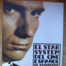 Libros de segunda mano: EL STAR SYSTEM DEL CINE ESPAÑOL DE POSGUERRA 1939-1945 - ÁNGEL COMAS. Lote 46549437