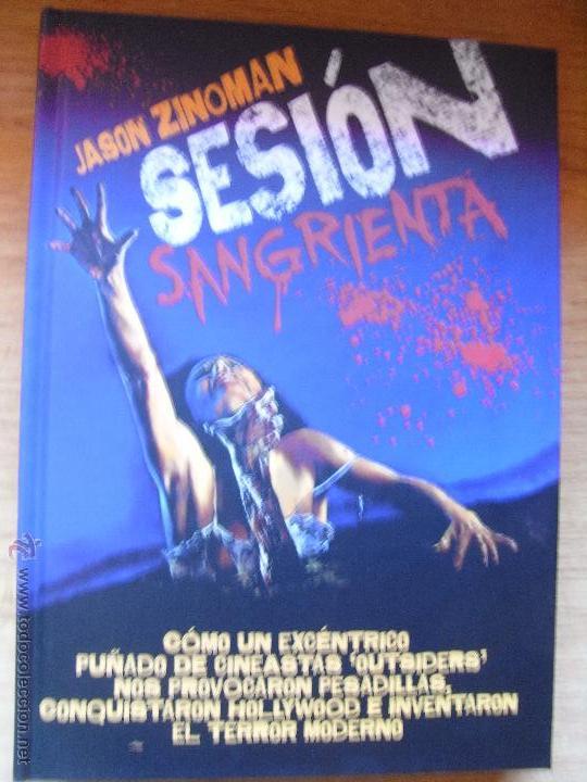 SESIÓN SANGRIENTA - JASON ZINOMAN (Libros de Segunda Mano - Bellas artes, ocio y coleccionismo - Cine)