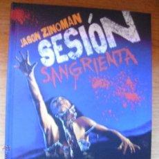 Libros de segunda mano: SESIÓN SANGRIENTA - JASON ZINOMAN. Lote 46680046