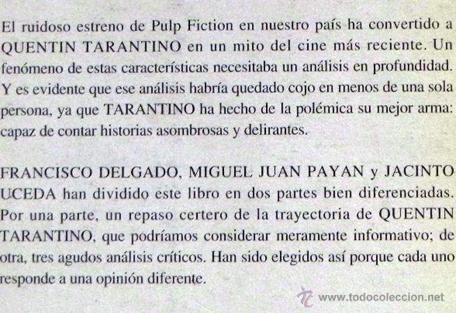 Libros de segunda mano: QUENTIN TARANTINO - DELGADO Y OTROS- ANÁLISIS DEL POLÉMICO DIRECTOR DE CINE - FUCK CRITICS ETC LIBRO - Foto 2 - 46617370