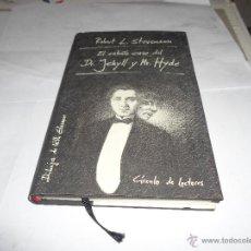 Libros de segunda mano: ROBERT L.STEVENSON, EL EXTRAÑO CASO DEL D.JEKYLL Y MR. HYDE, CIRCULO DE LECTORES. Lote 47068831