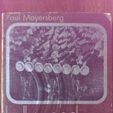 Libros de segunda mano: HOLLYWOOD LA CASA ENCANTADA Nº 170 PAUL MAYERSBERG EDITORIAL ANAGRAMA AÑO 1971. Lote 47105888