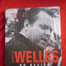 Libros de segunda mano: LIBRO - ORSON WELLES EN ACCIÓN - PRECINTADO - JEAN-PIERRE BERTHOMÉ, FRANÇOIS THOMAS - AKAL 2007. Lote 47407216