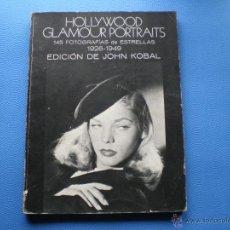 Libros de segunda mano: BOSCH CASA EDITORIAL SA HOLLYWOOD GLAMOUR PORTRITS BLANCO Y NEGRO 1977 PDELUXE. Lote 47786541