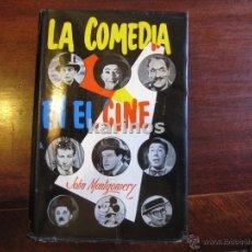 Libros de segunda mano: LA COMEDIA EN EL CINE JOHN MONTGOMERY ED.- A.H.R. 1955 C2. Lote 47819546