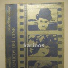 Libros de segunda mano: TRES CÓMICOS DEL CINE (CHARLOT, CLARA BOW, HAROLD LLOYD) .- CASAR ARCONADA. ED. CASTELLOTE.1974 C1. Lote 48227002