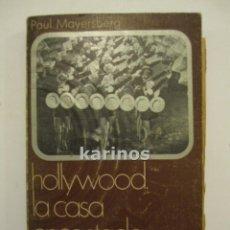 Libros de segunda mano: HOLLYWOOD. LA CASA ENCANTADA.- PAUL MAYERSBERG.- ED. ANAGRAMA. 1971 C1. Lote 48227301