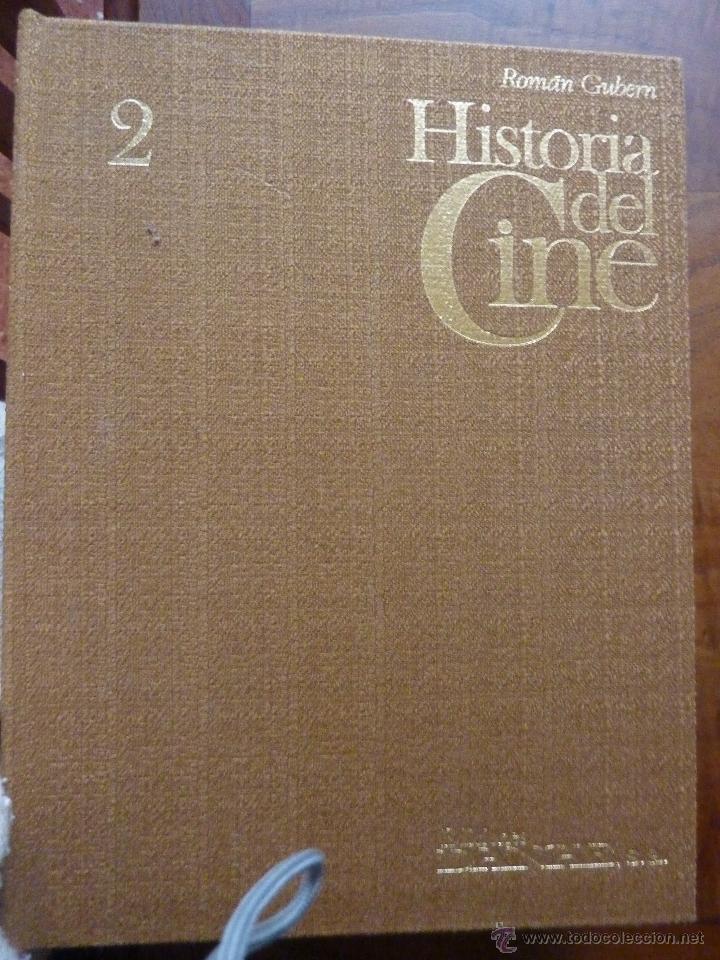 LIBRO Nº 203 - HISTORIA DEL CINE - ROMAN GUBERN (Libros de Segunda Mano - Bellas artes, ocio y coleccionismo - Cine)