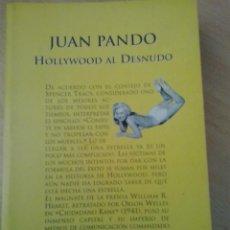 Libros de segunda mano: JUAN PANDO-HOLLYWOOD AL DESNUDO. Lote 48712263