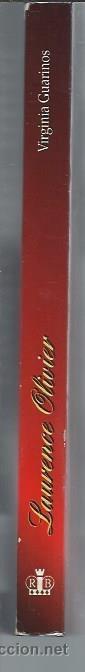 Libros de segunda mano: LAURENCE OLIVIER, VIRGINIA GUARINOS, ROYAL BOOKS BARCELONA 1996, RÚSTICA, 222 PÁGS, FOTOS, 15X21CM - Foto 2 - 104100182
