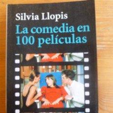 Libros de segunda mano: LA COMEDIA EN 100 PELICULAS. SILVIA LLOPIS. ALIANZA ED. 1997 284 PAG. Lote 49070403