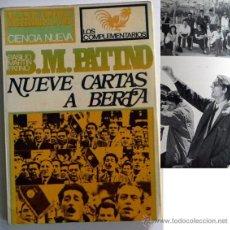 Libros de segunda mano: NUEVE CARTAS A BERTA BASILIO MARTÍN PATINO -CREO DEDICADO FIRMADO POR DIRECTOR DE CINE - FOTOS LIBRO. Lote 49414100